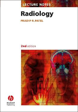 Lecture Notes: Radiology (Lecture Notes Series)