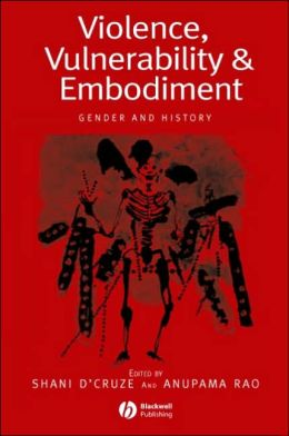 Violence, Vulnerability and Embodiment: Gender and History