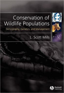 Conservation of Wildlife Populations: Demography, Genetics and Management