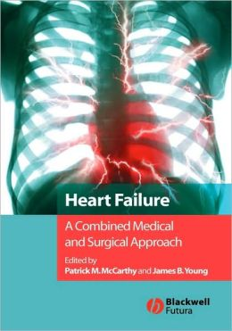 Heart Failure: A Combined Medical and Surgical Approach