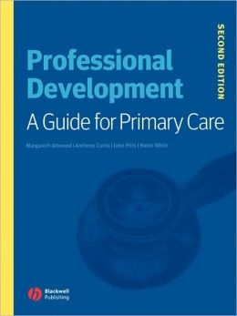 Professional Development: A Guide for Primary Care
