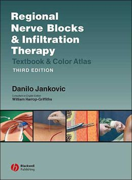 Regional Nerve Blocks and Infiltration Therapy: Textbook and Color Atlas