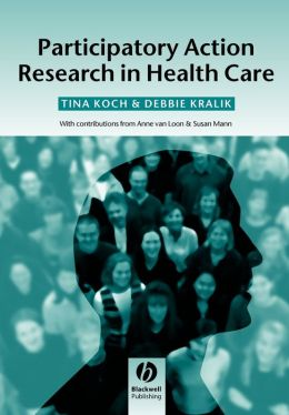 Participatory Action Research in Health Care