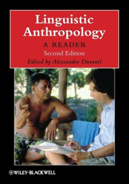 Linguistic Anthropology: A Reader