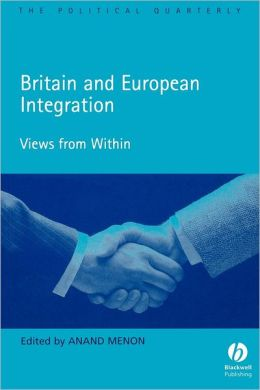 Britain and the European Integration: Views from Within