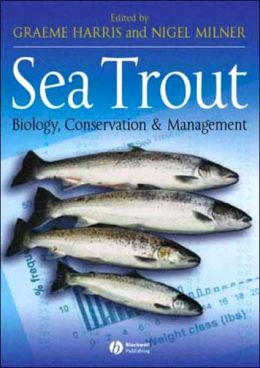 Sea Trout: Biology, Conservation and Management