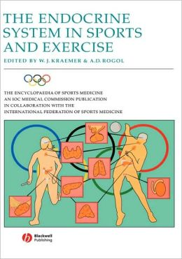 The Encyclopaedia of Sports Medicine An IOC Medical Commission Publication, The Endocrine System in Sports and Exercise