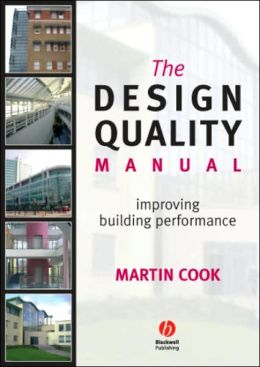 The Design Quality Manual: Improving Building Performance