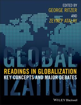 Readings in Globalization: Key Concepts and Major Debates