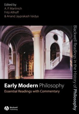 Early Modern Philosophy: Essential Readings with Commentary
