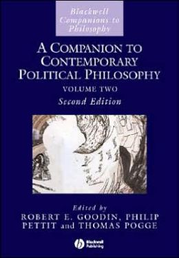 A Companion to Contemporary Political Philosophy: 2 Volume Set