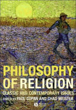Philosophy of Religion: Classic and Contemporary Issues