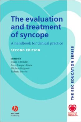 The Evaluation and Treatment of Syncope: A Handbook for Clinical Practice