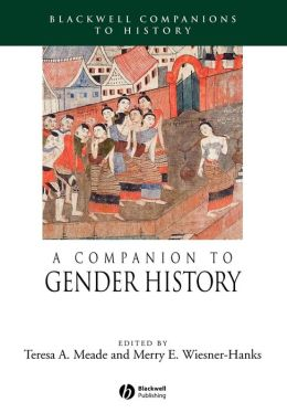 A Companion to Gender History