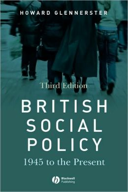 British Social Policy: 1945 to the Present