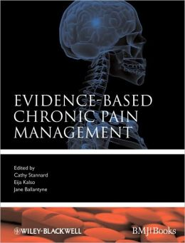 Evidence-Based Chronic Pain Management