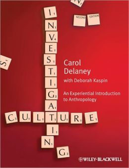 Investigating Culture: An Experiential Introduction to Anthropology
