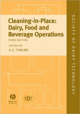 Cleaning-in-Place: Dairy, Food and Beverage Operations