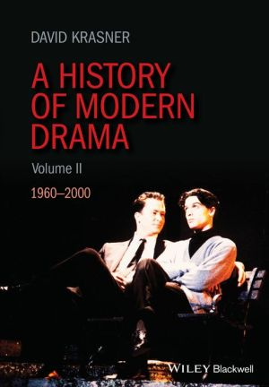 A History of Modern Drama Volume II: From 1960-2000