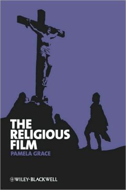 The Religious Film: Christianity and the Hagiopic