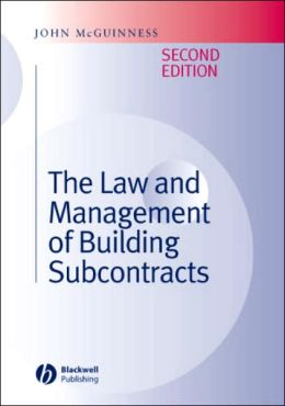 The Law and Management of Building Subcontracts