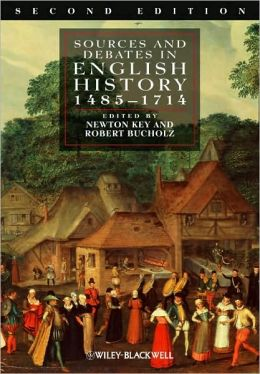 Sources and Debates in English History, 1485-1714
