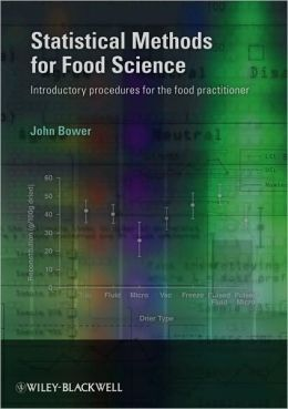 Statistical Methods for Food Science: Introductory Procedures for the Food Practitioner