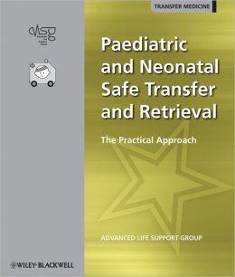 Paediatric and Neonatal Safe Transfer and Retrieval