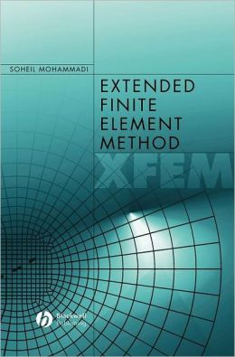 Extended Finite Element Method: for Fracture Analysis of Structures