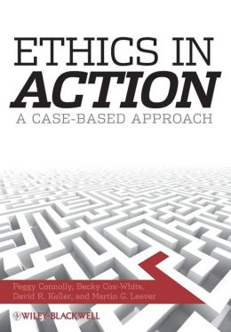 Ethics In Action: A Case Based Approach