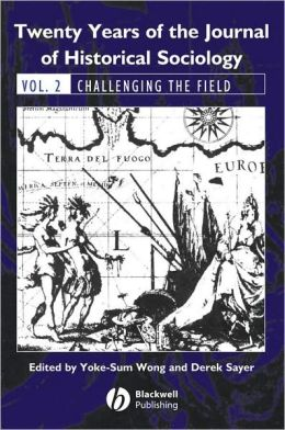 Twenty Years of the Journal of Historical Sociology: Challenging the Field