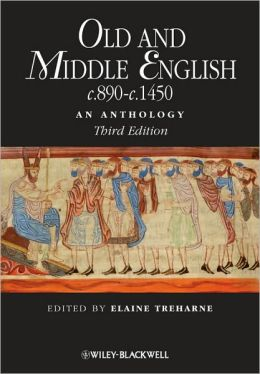 Old and Middle English C. 890-C. 1450: An Anthology