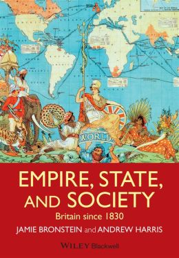 Empire, State, and Society: Britain since 1830