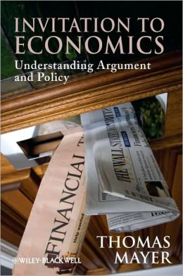 Invitation to Economics : Understanding Argument and Policy
