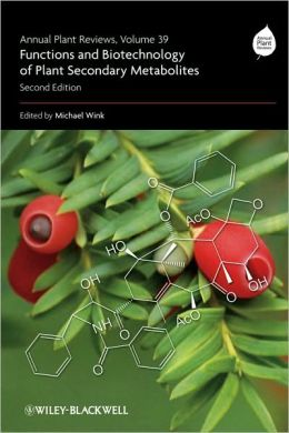 Annual Plant Reviews, Functions and Biotechnology of Plant Secondary Metabolites