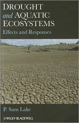 Drought and Aquatic Ecosystems: Effects and Responses