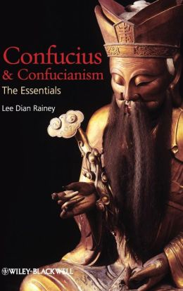 Confucius and Confucianism: The Essentials