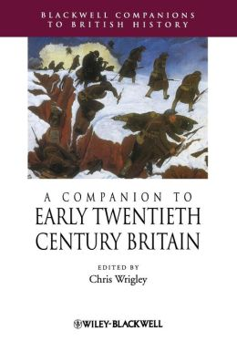 A Companion to Early Twentieth-Century Britain