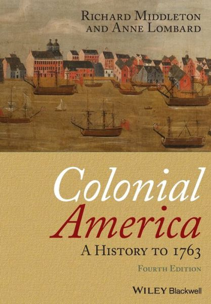 Colonial America: A History to 1763