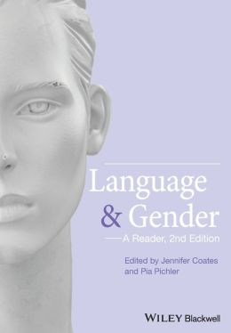Language and Gender: A Reader