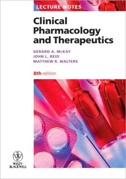 Lecture Notes: Clinical Pharmacology and Therapeutics