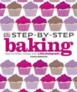 Step-By-Step Baking.