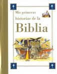Book Cover Image. Title: Mis primeras historias de la Biblia, Author: Carmen Garcia