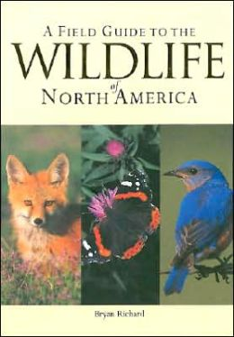 Field Guide to the Wild Life of North America