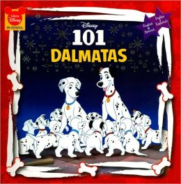 Disney's 101 Dálmatas (English & Spanish/Inglés y Español)