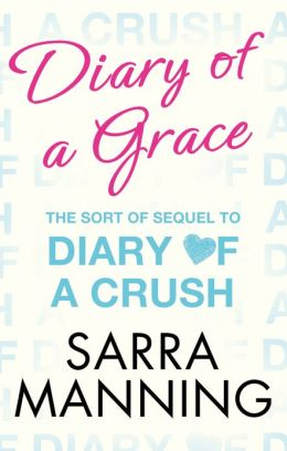 Diary of a Grace: Novella in Series