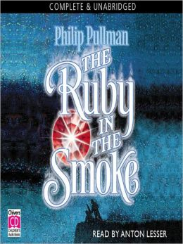 The Ruby in the Smoke: Sally Lockhart Mystery Series, Book 1