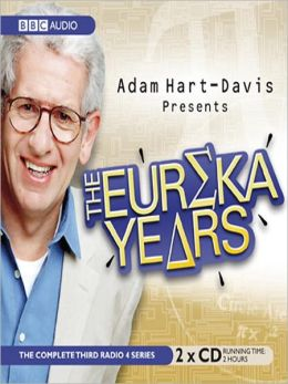 Adam Hart-Davis Presents The Eureka Years