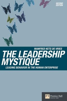 Leadership Mystique: Leading Behavior in the Human Enterprise