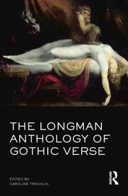 The Longman Anthology of Gothic Verse